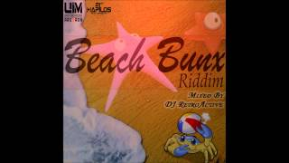 DJ RetroActive - Beach Bunx Riddim Mix [UIM Records] August 2012