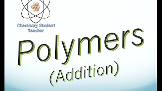 Addition Polymerisation - A level Chemistry (OCR, AQA, Edexcel)