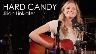 Jilian Linklater - Hard Candy (Original Song)