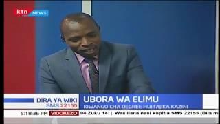 Changamoto zinazoikumba sekta ya elimu nchini Kenya |Dira ya Wiki