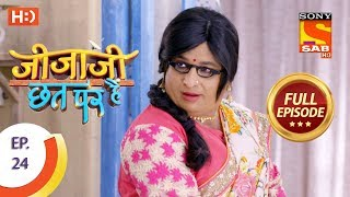 Jijaji Chhat Per Hai -  Ep 24 - Full Episode - 9th February, 2018