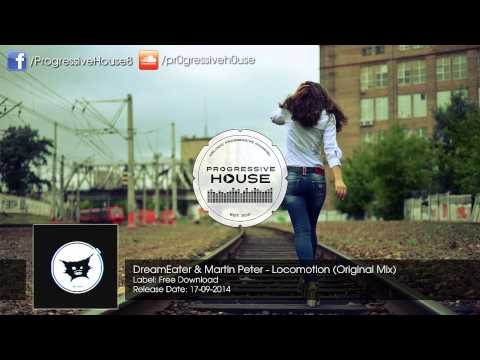 DreamEater & Martin Peter - Locomotion (Original Mix) [Free Download]