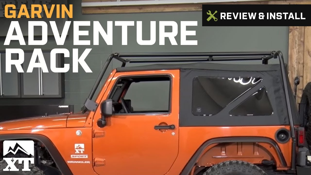 Jeep Wrangler Garvin Adventure Rack 2007 2017 Jk Review