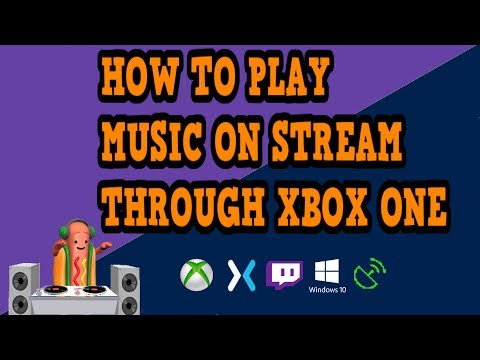 HOW TO ADD MUSIC TO YOUR TWITCH OR MIXER STREAM THROUGH XBOX STREAMING APPS!