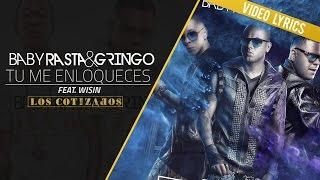 Baby Rasta y Gringo Feat Wisin - Tu Me Enloqueces (Los Cotizados)