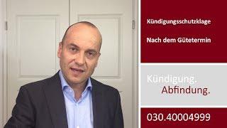Mandantenvideo: Kündigungsschutzklage VI - Nach dem Gütetermin