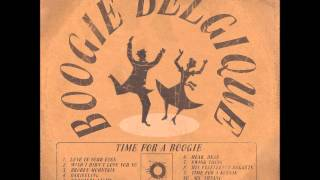 Boogie Belgique - Wish I didn`t love you so