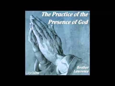 The Practice of the Presence of God (FULL Audiobook)