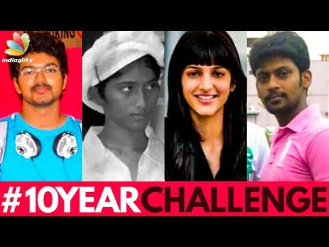 From Vijay to Shruthi Haasan : Unbelievable Transformation | 10 Year Challenge | Bigg Boss Julie