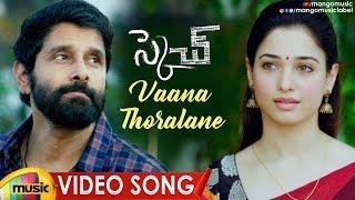 Vikram Sketch Movie Songs | Vaana Thoralane Video Song | Vikram | Tamanna | Thaman S | Mango Music
