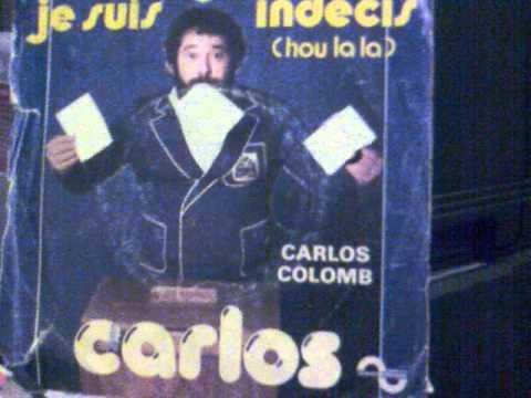 Carlos - Je Suis Indécis (Hou La La) (P) 1977.mp4