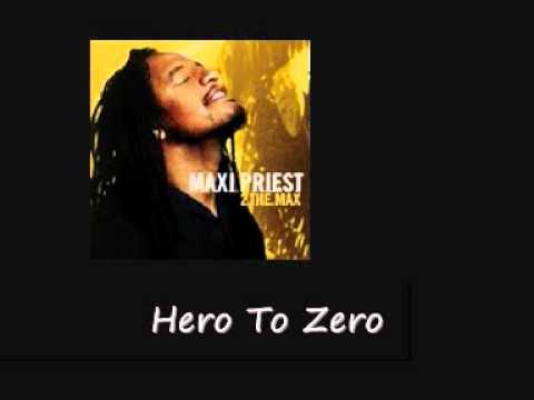 Maxi Priest Hero To Zero To The Max