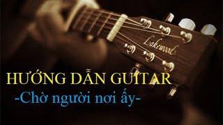 Chờ người nơi ấy - Guitar solo Tab [Hướng dẫn guitar]