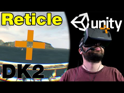 Oculus Rift DK2 - Unity Tutorial: Reticle