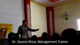 Dr Gaurav Bissa Positive inspirational Life Management Mantra for success, a short video and story