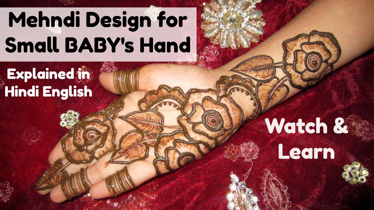 7dbfa9b0a8854 Mehndi Designs for Small Baby's Hand- Rose Flower Leaf Henna Designs ...