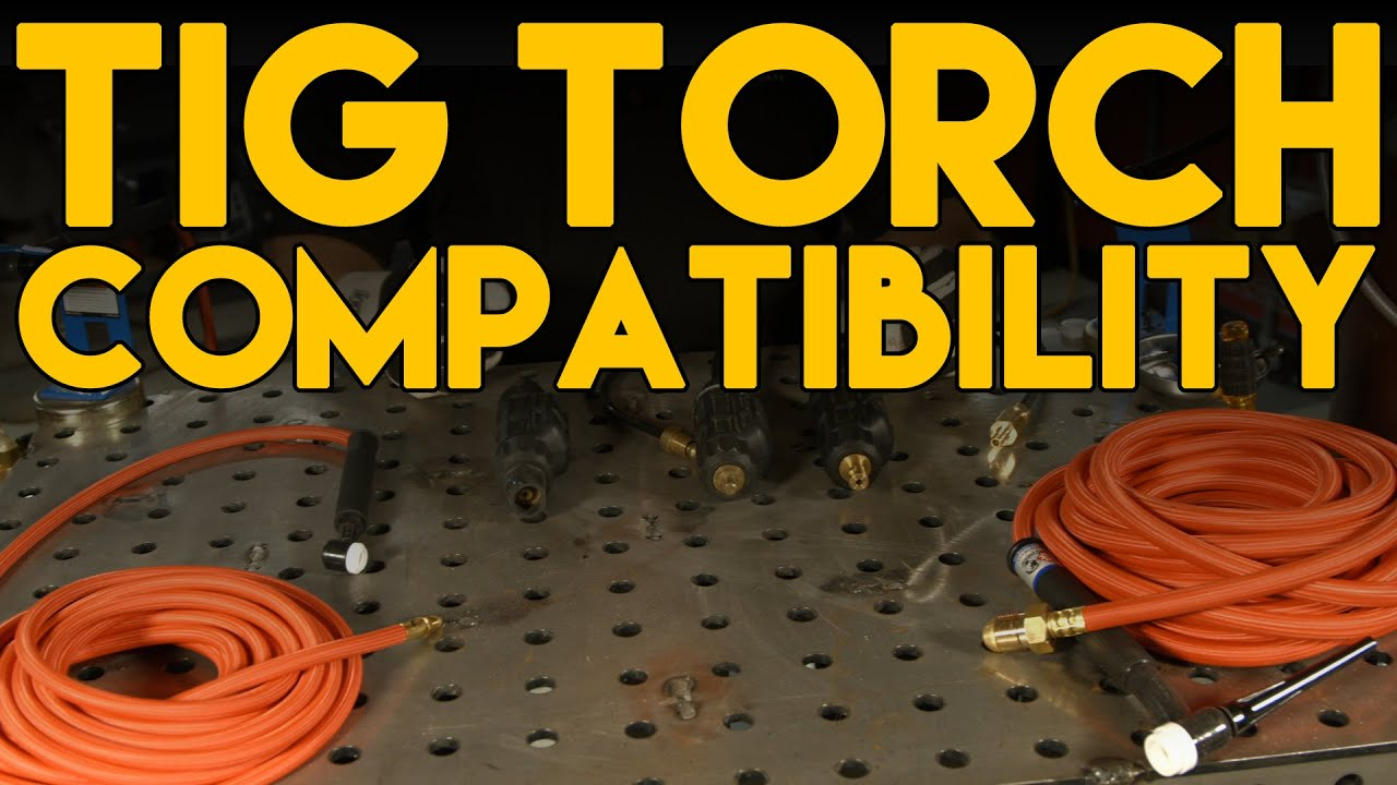 TIG Torch Basics and Connection Compatibility | TIG Time