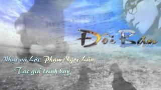 Đôi Bạn- Phạm Ngọc Lân-10-2011