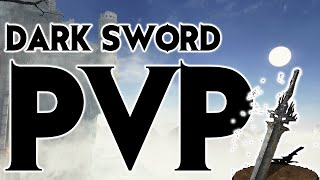Dark Souls 3 PVP #1 Dark Sword