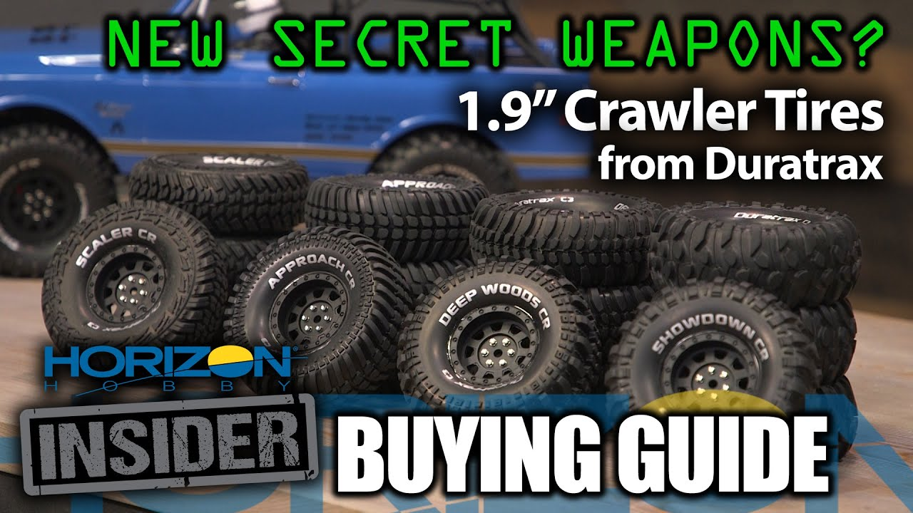 Tire Buying Guide >> Horizon Insider Buying Guide 1 9 Crawler Tires From Duratrax