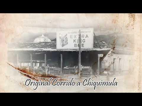 ORIGINAL - Corrido A Chiquimula