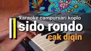 Download lagu Sido rondo - cak diqin campursari koplo karaoke