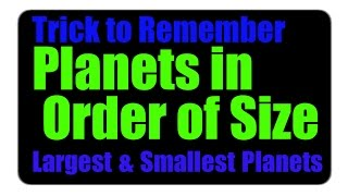 The Smallest And Largest Planets in the Solar System | Trick to Remember  Planets  in Order of Size
