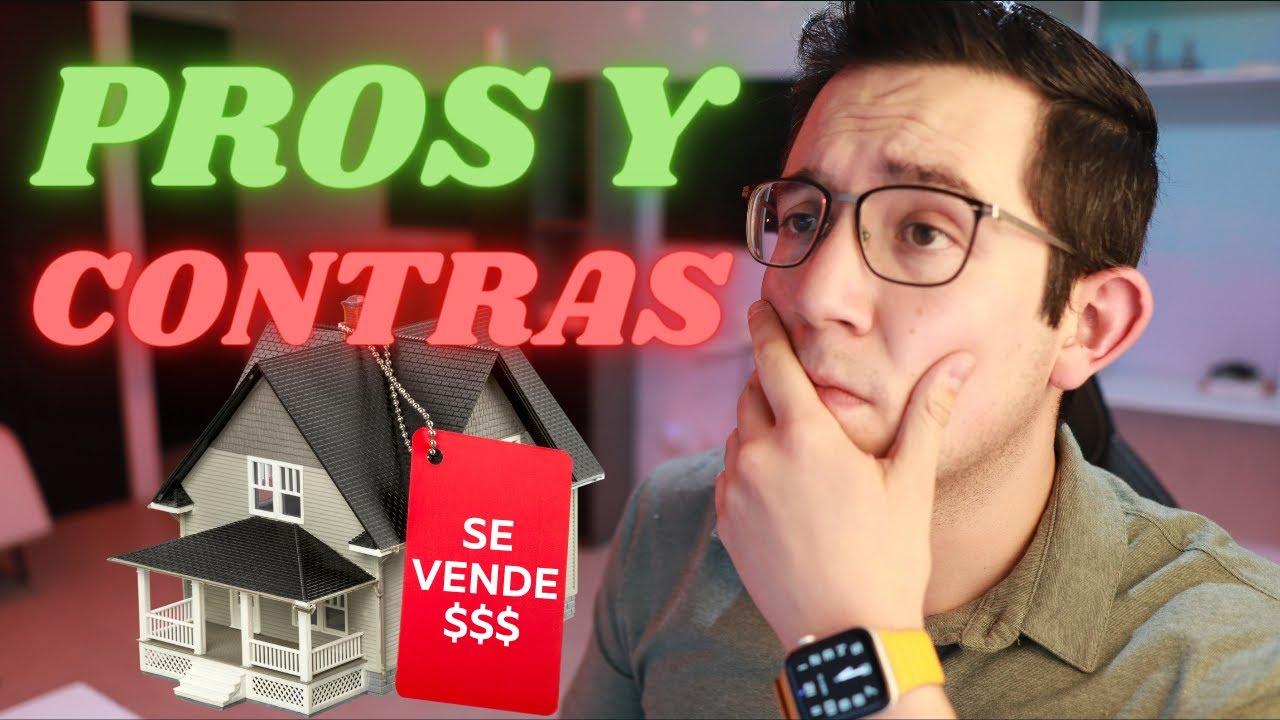 Los Pros y Contras de Comprar una Casa