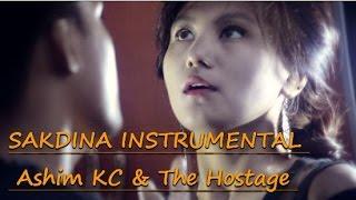 Ashim KC - Sakdina ft. The Hostage & | KARAOKE/ INSTRUMENTAL [ FULL CLEAN ]