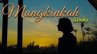 Nino Kuya  - Mungkinkah - Stinky (Cover)
