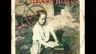 Have Nots (Proud 2011) - 07 Dead Man
