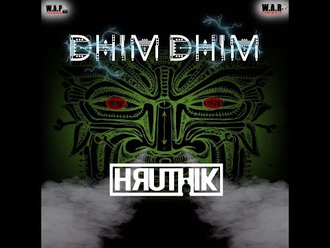 DHIM DHIM | HRUTHIK |  PSYCHEDELIC ESSENTIALS | OFFICIAL VIDEO