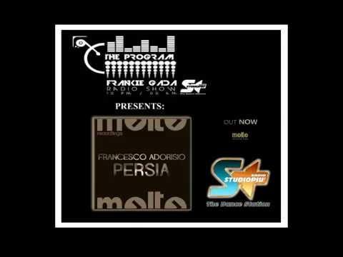 FRANCESCO ADORISIO - PERSIA  ONAIR RADIO STUDIO PIU' DANCE STATION