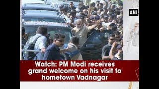 Watch: PM Modi receives grand welcome on his visit to hometown Vadnagar- Gujarat News