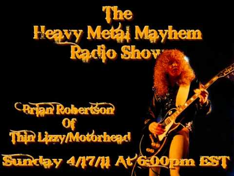 Brian Robertson interview - Heavy Metal Mayhem Radio Show (17th April 2011)