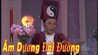 Hài Hoài Linh, Chí Tài - Âm Dương Đôi Đường