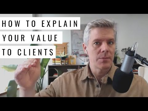 Consulting Fees: Communicating Your Value To Clients