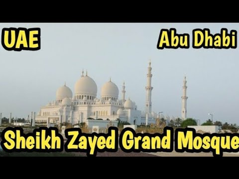 The Sheikh Zayed Grand Mosque Abu Dhabi|| Latest Videos of Sheikh Zayed grand Mosque 2020