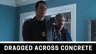DRAGGED ACROSS CONCRETE (2018) - S. Craig Zahler