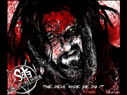Scum of the Earth - The Devil Made Me Do It 3 [Official Lyric Video]