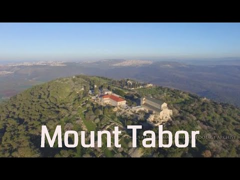 Mount Tabor הר תבור Aerial Footage