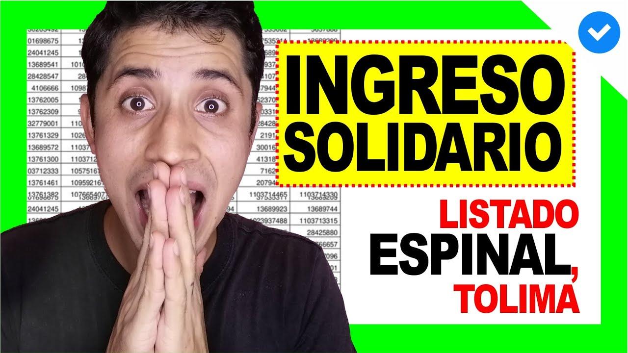 Listado INGRESO SOLIDARIO beneficiarios TOLIMA - Espinal (Descargar) 😍 | DERECHO COLOMBIANO