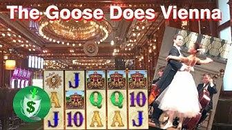 The Goose Does Vienna, Casino & Slots