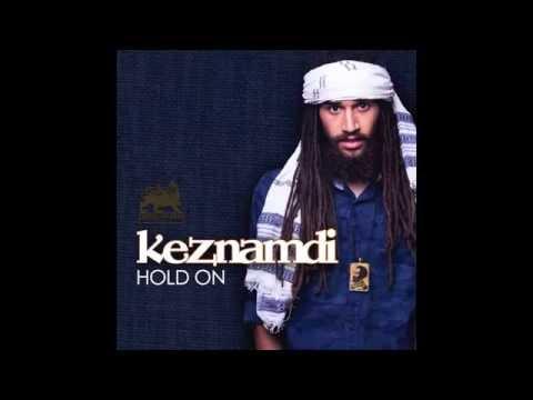 Keznamdi - Hold On [Official Audio]