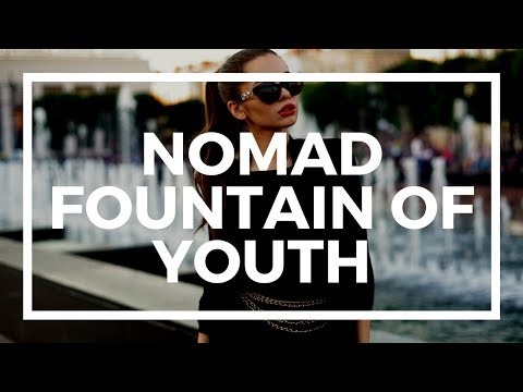 How to stay healthy and young Nomad style