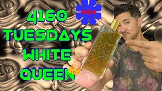 4160 TUESDAYS' WHITE QUEEN
