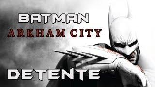 (Vidéo détente) Batman Arkham City PC - Partie 1
