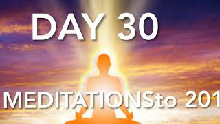 This MEDITATION will change your life. DAY 30- Preparing to Leave The Matrix