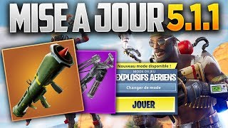 UPDATE 5.1.1 ARME RETOUR - BLEUVAGE - NEW MODE! (Fortnite Patch Note 5.1.1)