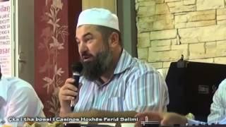 Çka i tha bossi i casinos Hoxhës Ferid Selimi
